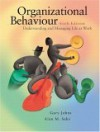 Organizational Behaviour: Understanding and Managing Life at Work [With CDROM] - Gary Johns, Alan M. Saks