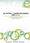 MY SYSTEM of CAREER INFLUENCES MSCI (Adult): Workbook - Mary McMahon, Mark Watson, Wendy Patton