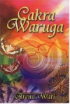 Cakra Waruga - Arena Wati