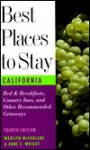Best Places to Stay in California: Fourth Edition - Marilyn McFarlane
