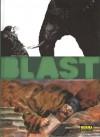 Blast 2: El apocalipsis según San Jacky - Manu Larcenet
