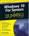 Windows 10 For Seniors For Dummies - Peter Weverka