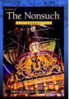 Return of the Nonsuch: The Ship that Launched an Empire - Laird Rankin