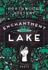 Enchantment Lake: A Northwoods Mystery - Margi Preus