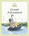 Grand Adventures - Andrew Grey, A.A. Milne, Andrew Grey