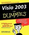 Visio 2003 For Dummies - Debbie Walkowski