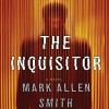 The Inquisitor - Mark Allen Smith, Ari Fliakos, Macmillan Audio