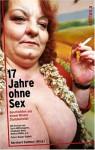 17 Jahre Ohne Sex: Geschichten Aus Einem Wiener Stundenhotel - Reinhold Messner