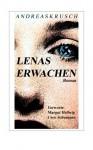 Lenas Erwachen (German Edition) - Andreas Krusch, Margot Hellwig, Coco Schumann