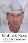 Matlock Rose, The Horseman - Sally Harrison