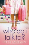 Who Do I Talk To? - Neta Jackson