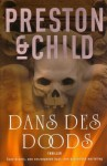 Dans des doods - Douglas Preston, Lincoln Child, Marjolein van Velzen, Pete Teboskins