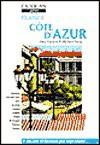France: Cote D'Azur - Dana Facaros, Michael Pauls