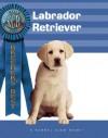 Labrador Retriever - Nona Kilgore Bauer, Isabelle Francais, Bernd Brinkmann