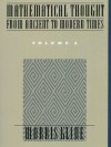 Mathematical Thought From Ancient to Modern Times, Volume 3 - Morris Kline