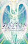 Angels for Everyday Living - How to Communicate with Angels - Candie Michelle, Sunny Love, Eva M. Sakmar-sullivan