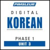 Korean Phase 1, Unit 03: Learn to Speak and Understand Korean with Pimsleur Language Programs - Pimsleur