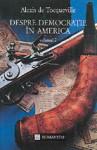 Despre democrație în America, vol. 2 - Alexis de Tocqueville