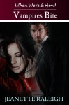 Vampires Bite: Book 2 (When, Were, & Howl Series) - Jeanette Raleigh, Jeanette Raleigh
