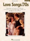 Love Songs of the '70s - Hal Leonard Publishing Company