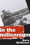 In the Millennium - Barry McKinnon