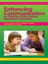 Enhancing Communication in Children With Autism Spectrum Disorders (Practical Strategies Series in Autism Education) - Stephanie Bader, Theodore Tomeny, Kristen Stephens, Frances A. Karnes, Tammy Barry