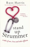 Stand Up Strummer: A Tale of Sex, Love and Side-effects - Russ Harris