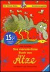 Das monsterdicke Buch von Ätze. ( Ab 8 J.). - Ursel Scheffler, Erhard Dietl