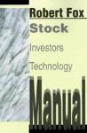 Stock Investors Technology Manual - Robert Fox