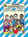 Grandparents Thematic Unit - Rice, Cheryl F. Rice