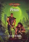 Petos (Dragonlance: Dhamon-saaga, #2) - Jean Rabe