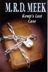 Kemp's Last Case (Lennox Kemp, Book 15) - M.R.D. Meek, Margaret Meek