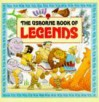 The Usborne Book of Legends - Vivian Webb, Claudia Zeff, Heather Amery, Zeff A. Webb
