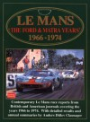 Le Mans: The Ford & Matra Years 1966-1974 - R.M. Clarke, Anders Ditlev Clausager