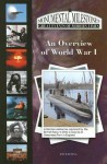 An Overview of World War I (Monumental Milestones (Mitchell Lane)) - Jim Whiting