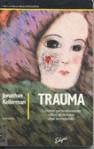 Trauma - Jonathan Kellerman, Robert A. Landon