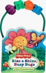 Rise & Shine, Busy Bugs: A-Move-Along-Bead Book [With Plastic Hoop and 4 Movable Beads] - Matt Mitter