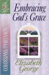 Embracing God's Grace: Colossians/Philemon - Elizabeth George