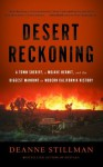 A Desert Reckoning: A Town Sheriff, a Mojave Hermit, and the Biggest Manhunt in Modern California History - Deanne Stillman