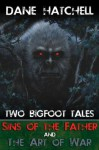 Two Big Foot Tales - Dane Hatchell
