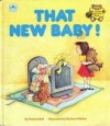 That New Baby (Golden Storytime Book) - Patricia Relf, Dyanne Disalvo