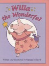 Willa the Wonderful - Susan Milord