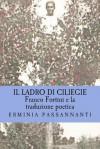 Franco Fortini E La Traduzione Poetica: Il Ladro Di Ciliegie - Eleanor Estes, Louis Slobodkin