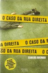 O Caso da Rua Direita - Carlos Ademar