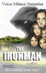 The Ironman. A play - Voicu Mihnea Simandan