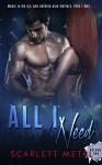All I Need (Vol.2) (All I Need Series) - Scarlett Metal