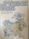 My Turn on Earth - Carol Lynn Pearson