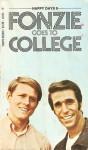 Fonzie Goes to College (Happy Days, #8) - William Johnston