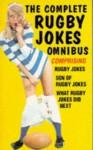 Complete Rugby Jokes Omnibus (Rugby Series) - George V. Higgins