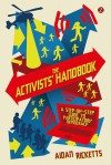 The Activists' Handbook: A step-by-step guide to participatory democracy - Aidan Ricketts